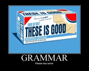 grammar crackers--they\'s gud for u!
